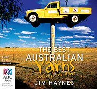 The Best Australian Yarns and other true stories - CD