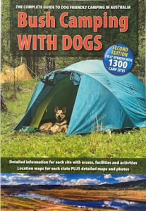 Bush Camping with Dogs - second edition - secondhand