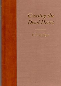 Crossing the Dead Heart - Limited Edition