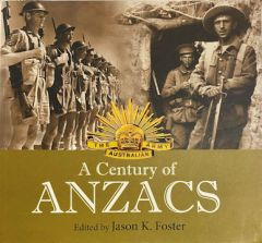 A Century of Anzacs - secondhand