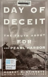 Day of Deceit - The Truth about FDR and Pear Harbour - second hand