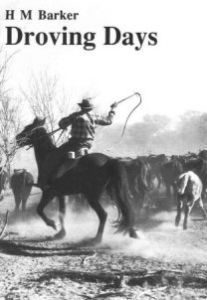 Droving Days - HM Barker describes droving practices carried out in the 1930's
