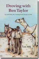Droving with Ben Taylor - Up and down the Canning Stock Route in 1946