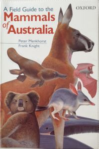 A Field Guide to the Mammals of Australia - second hand