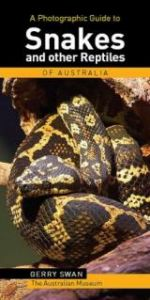 Photographic Guide to Snakes & Other Reptiles