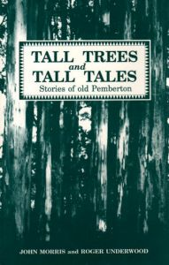 Tall Trees and Tall Tales - Stories of old Pemberton WA - second hand