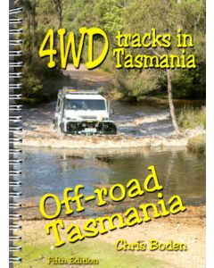 4WD Tracks in Tasmania - new 5th Edition