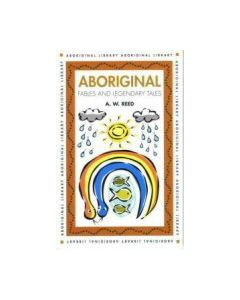 Aboriginal Fables & Legendary Tales