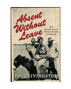 Absent Without Leave Paul Livingston
