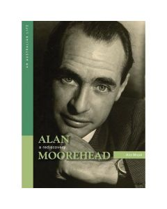 Alan Moorehead: A Rediscovery