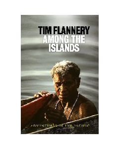 Among the Islands : Adventures in the Pacific