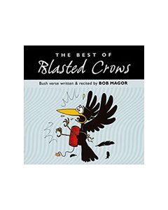Blasted Crows CD - Poetry by Bob Magor - CD