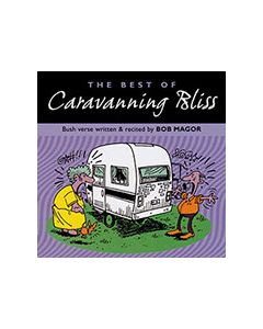 Caravanning Bliss - Poetry by Bob Magor - CD