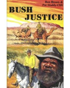 Bush Justice - Ron Brown & Pat Studdy-Clift
