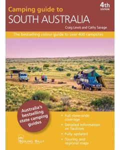 Camping Guide to South Australia - 4th Edition