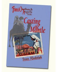 Casting the Mantle: John Flynn's Outback Angels
