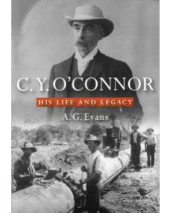 C.Y O'Connor - His Life & Legacy