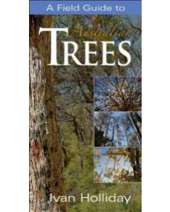 Field Guide to Australian Trees - 3rd edition