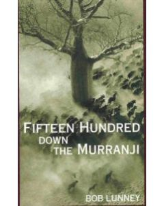 Fifteen Hundred Down the Murranji