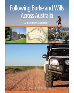 Following Burke & Wills Across Australia