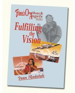 Fulfilling the Vision : John Flynn's Outback Angels