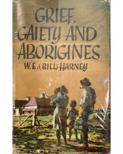Grief, Gaiety and Aborigines - second hand