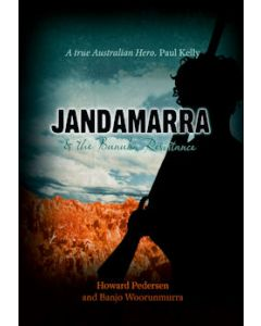Jandamarra and the Bunuba Resistance