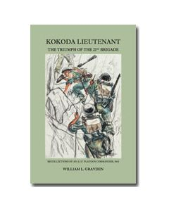 Kokoda Lieutenant - William Leonard Grayden