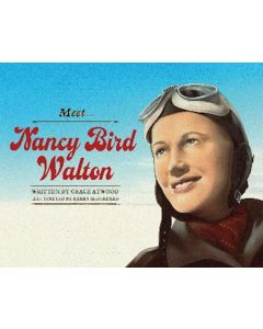 Meet Nancy Bird Walton $16.99