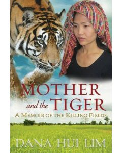 Mother and the Tiger: A Memoir of the Killing Fields - second hand