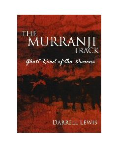 The Murranji Track - Ghost Road of the Drovers