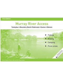 Murray River Access - Tooleybuc, Boundary Bend, Robinvale, Euston, Wemen
