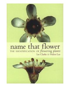 Name That Flower - Ian Clarke and Helen Lee