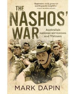 Nashos' War: Australia's national servicemen and Vietnam