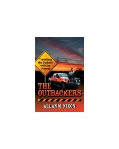 Outbackers: Travelling the Outback with the Uteman