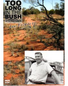 Too Long in the Bush - Shepparton Talk with Pictures DVD