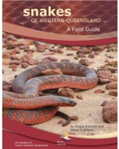 Snakes of Western Queensland A field guide by Angus Emmott & Steve Wilson.