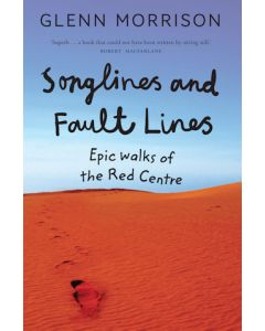 Songlines & Fault Lines