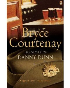 The Story of Danny Dunn - Bryce Courtney