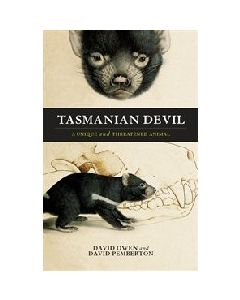 Tasmanian Devil - A unique and threatened animal. David Owen and David Pemberton