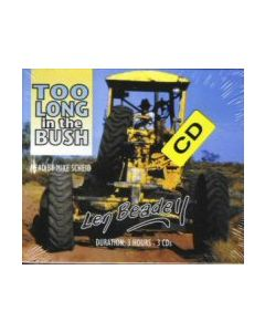 Too Long in the Bush - CD