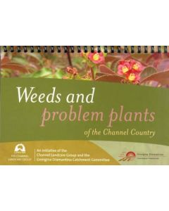 Weeds and Problem Plants of the Channel Country