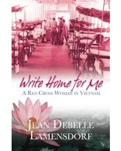 Write home for me: A Red Cross Woman in Vietnam - second hand