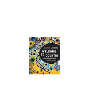 Welcome to Country - Marcia Langton